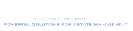 Toll-Free Sales and Support:  - Powerful Solutions for Estate Management